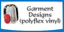 Garment Designs - Polyflex Vinyl